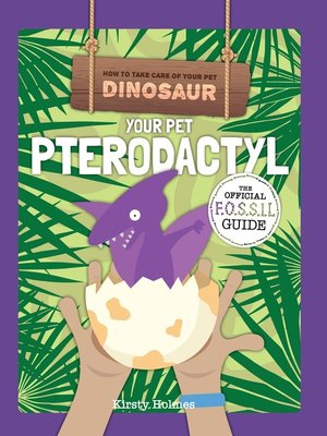 cover image of Your Pet Pterodactyl
