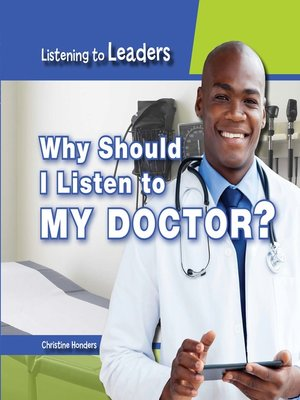 cover image of Why Should I Listen to My Doctor?