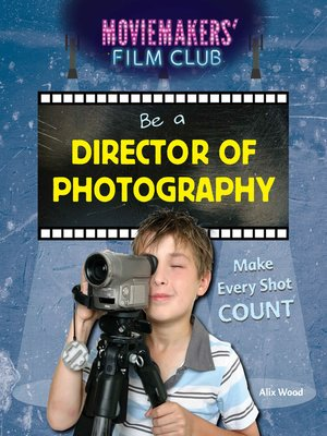 cover image of Be a Director of Photography