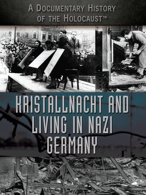 cover image of Kristallnacht and Living in Nazi Germany