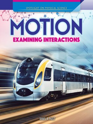 cover image of Motion: Examining Interactions
