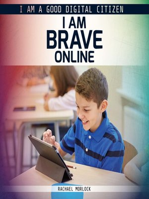 cover image of I Am Brave Online
