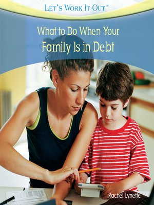 cover image of What to Do When Your Family Is in Debt
