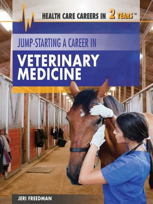 cover image of Jump-Starting a Career in Veterinary Medicine