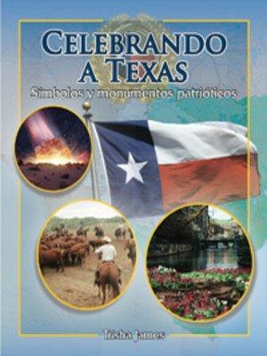 cover image of Celebrando a Texas (Celebrating Texas)