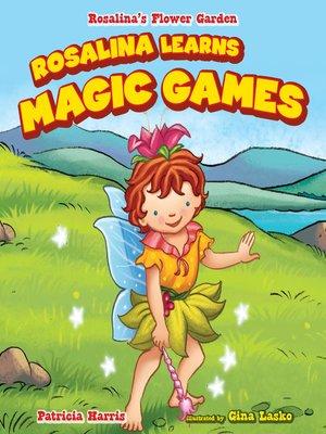 cover image of Rosalina Learns Magic Games