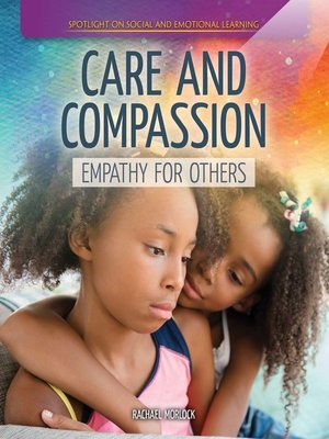 cover image of Care and Compassion: Empathy for Others