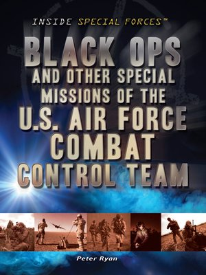 cover image of Black Ops and Other Special Missions of the U.S. Air Force Combat Control Team
