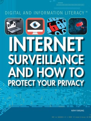 cover image of Internet Surveillance and How to Protect Your Privacy