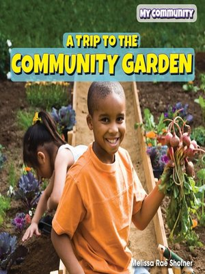 cover image of A Trip to the Community Garden
