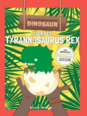 cover image of Your Pet Tyrannosaurus Rex