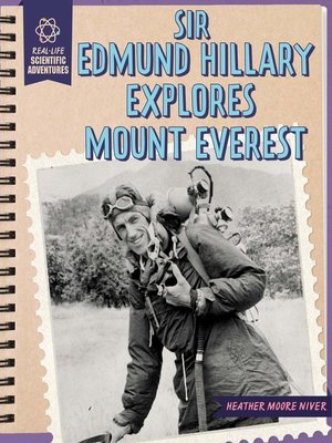cover image of Sir Edmund Hillary Explores Mount Everest
