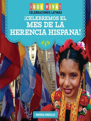 cover image of ¡Celebremos el Mes de la Herencia Hispana! (Celebrating Hispanic Heritage Month!)