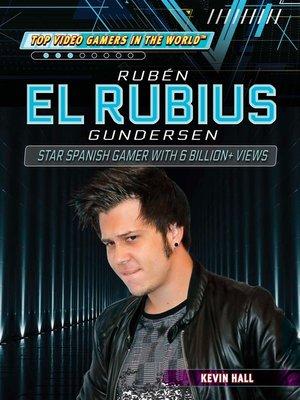 "cover image of Rubén ""El Rubius"" Gundersen"
