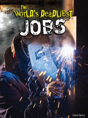 cover image of The World's Deadliest Jobs