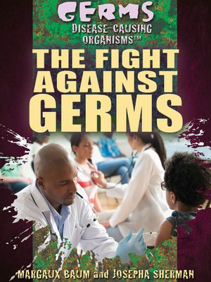 cover image of The Fight Against Germs