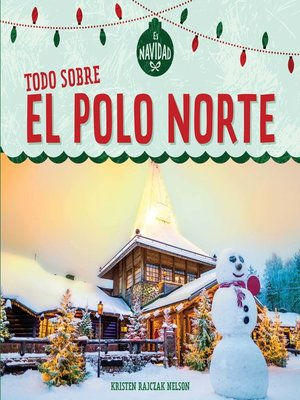 cover image of Todo sobre el Polo Norte (All About the North Pole)