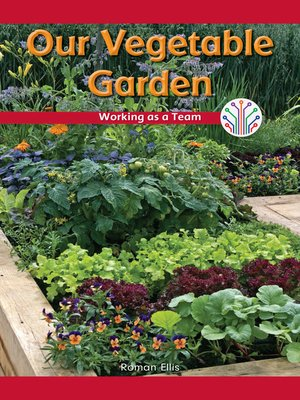 cover image of Our Vegetable Garden