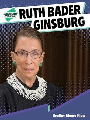 cover image of Ruth Bader Ginsburg