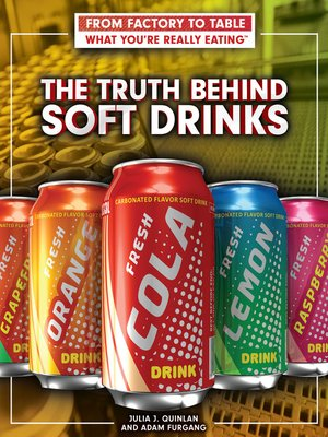 cover image of The Truth Behind Soft Drinks