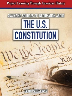 cover image of Analyzing Sources of Information About the U.S. Constitution