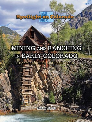 cover image of Mining and Ranching in Early Colorado