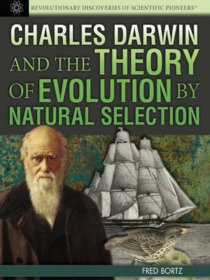 cover image of Charles Darwin and the Theory of Evolution by Natural Selection
