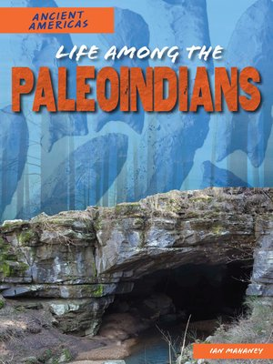 cover image of Life Among the Paleoindians