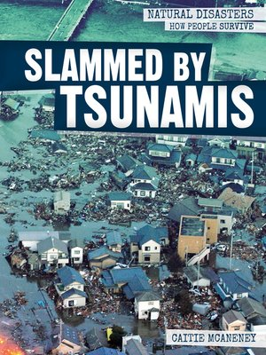 cover image of Slammed by Tsunamis