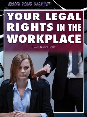 cover image of Your Legal Rights in the Workplace