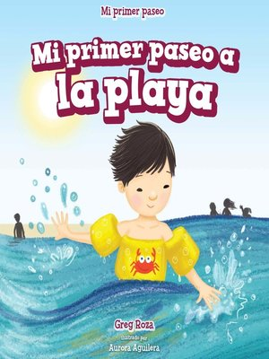 cover image of Mi primer paseo a la playa (My First Trip to the Beach)