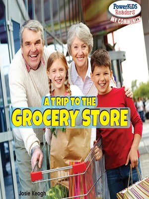 cover image of A Trip to the Grocery Store