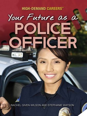 cover image of Your Future as a Police Officer