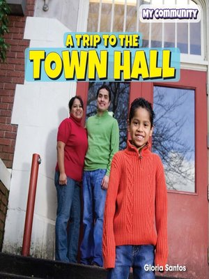 cover image of A Trip to the Town Hall