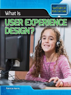 cover image of What Is User Experience Design?