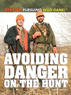 cover image of Avoiding Danger on the Hunt