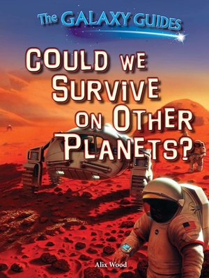 cover image of Could We Survive on Other Planets?
