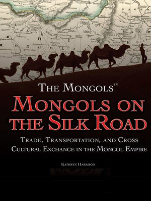 cover image of Mongols on the Silk Road