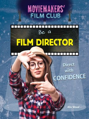 cover image of Be a Film Director