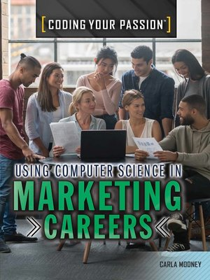 cover image of Using Computer Science in Marketing Careers