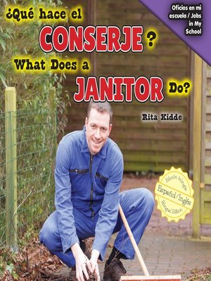 cover image of ¿Qué hace el conserje? / What Does a Janitor Do?