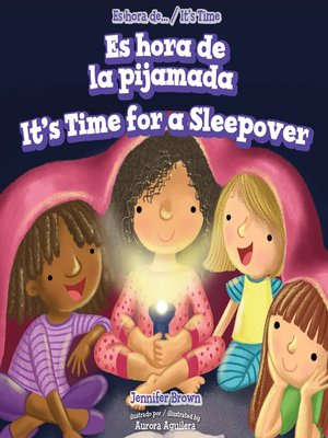 cover image of Es hora de la pijamada / It's Time for a Sleepover