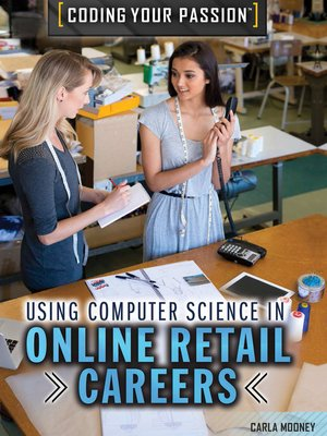 cover image of Using Computer Science in Online Retail Careers and Business