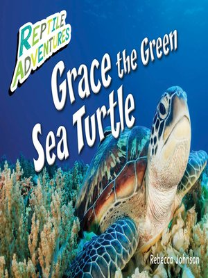 cover image of Grace the Green Sea Turtle
