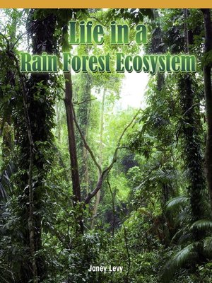 cover image of Life in a Rain Forest Ecosystem