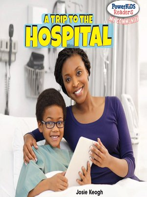 cover image of A Trip to the Hospital