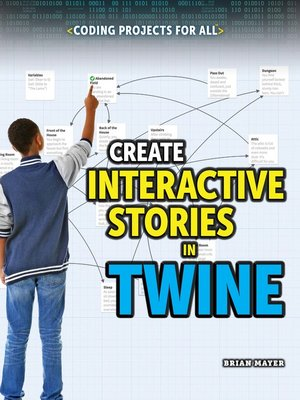 cover image of Create Interactive Stories in Twine