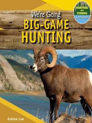 cover image of We're Going Big-Game Hunting