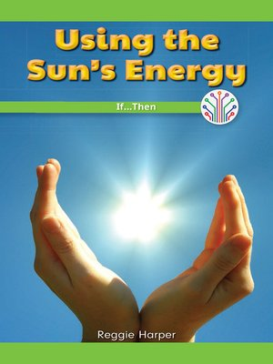 cover image of Using the Sun's Energy