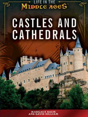 cover image of Castles and Cathedrals